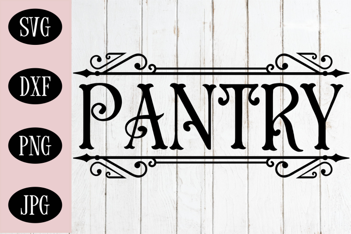 Pantry SVG | Kitchen Sign SVG