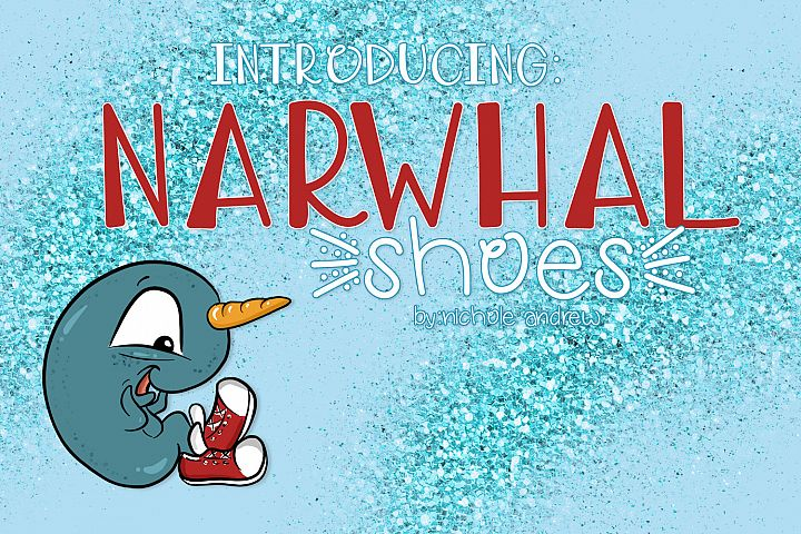 Narwhal Shoes, A Handwritten Font