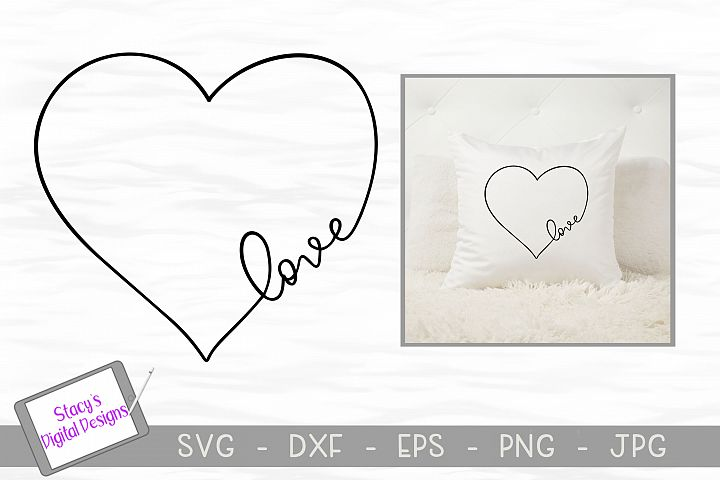 Love SVG in a heart - Valentine SVG, handlettered