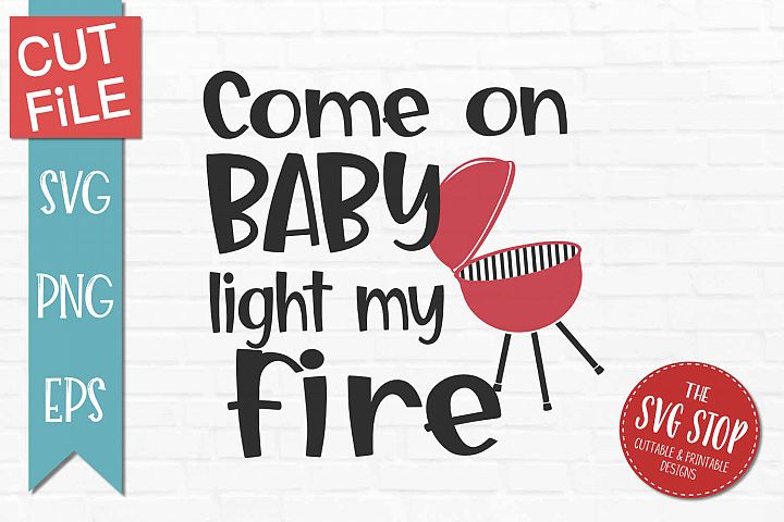 Light My Fire-SVG, PNG, EPS