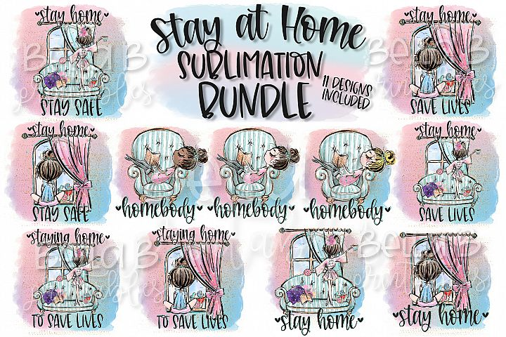 Stay Home Sublimation Bundle, Stay at Home Sublimation