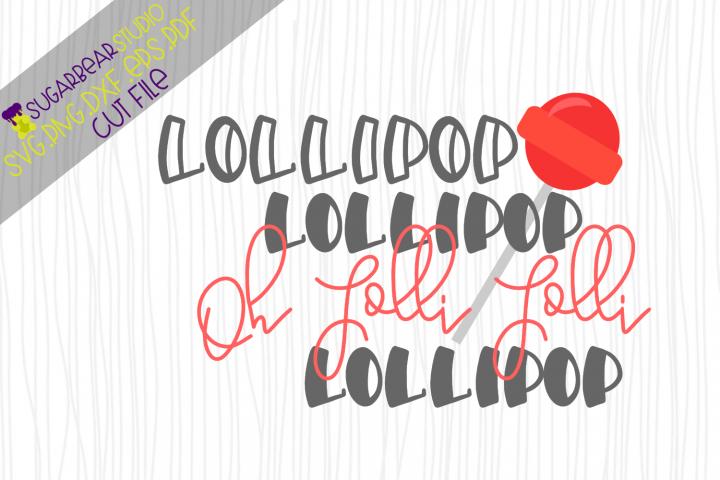 Lollipop Lollipop Oh Lolli Lolli SVG