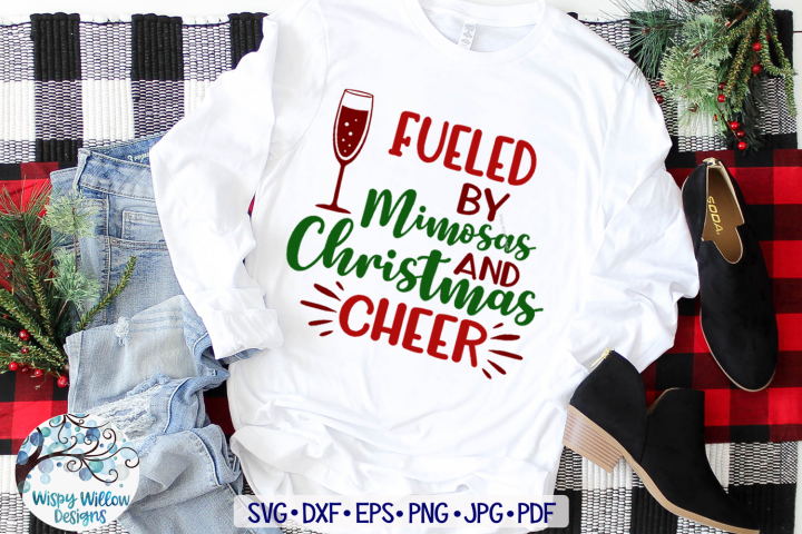 Fueled By Mimosas and Christmas Cheer | Christmas SVG File