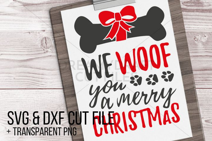 We woof you a merry christmas SVG & DXF cut file printable
