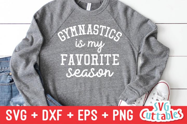 Gymnastics Is My Favorite Season   SVG Cut File