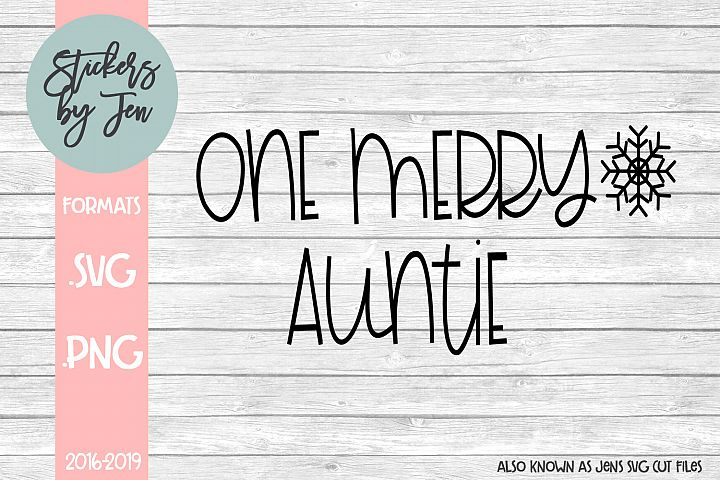 One Merry Auntie SVG Cut File