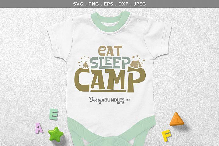 Eat, Sleep, Camp - svg design