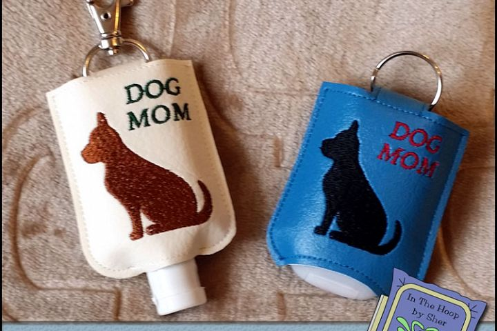 ITH Dog Mom Hand Sanitizer Holder- Snap Tab (5x7 Hoop) - Machine Embroidery