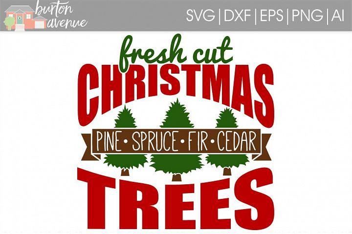 Fresh Cut Christmas Trees SVG File