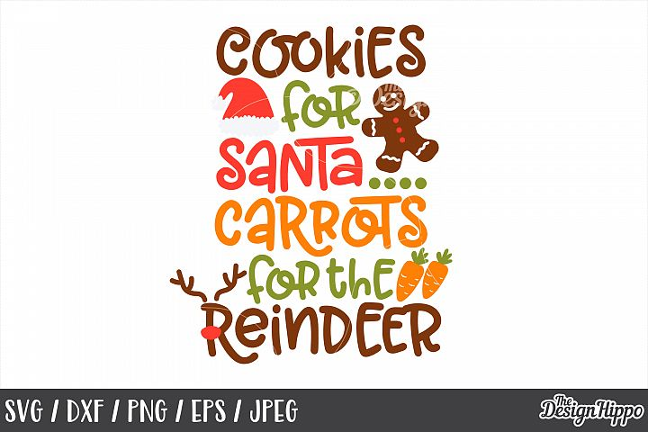Christmas, Cookies For Santa, Carrots For The Reindeer, SVG