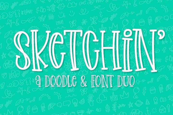 Sketchin - A Doodle & Font Duo