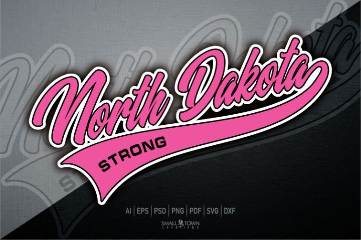 North Dakota, North Dakota Strong, PRINT, CUT, DESIGN