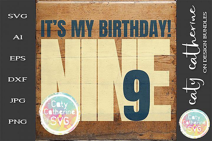Its My Birthday Age 9 Nine Cut File SVG Cut File