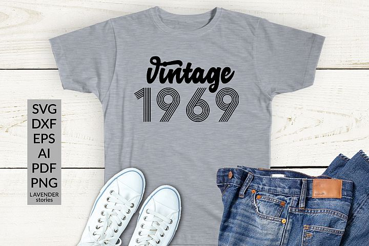 Vintage 1969 SVG - 50 Birthday shirt SVG cut file