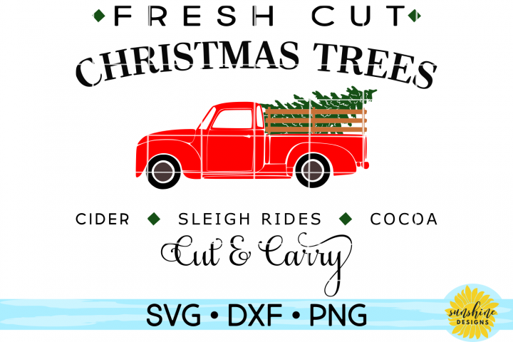 FRESH CUT CHRISTMAS TREES | RED TRUCK CHRISTMAS SVG DXF PNG