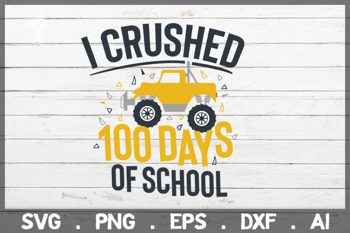 SALE! I Crushed 100 days of school svg, 100 days of school