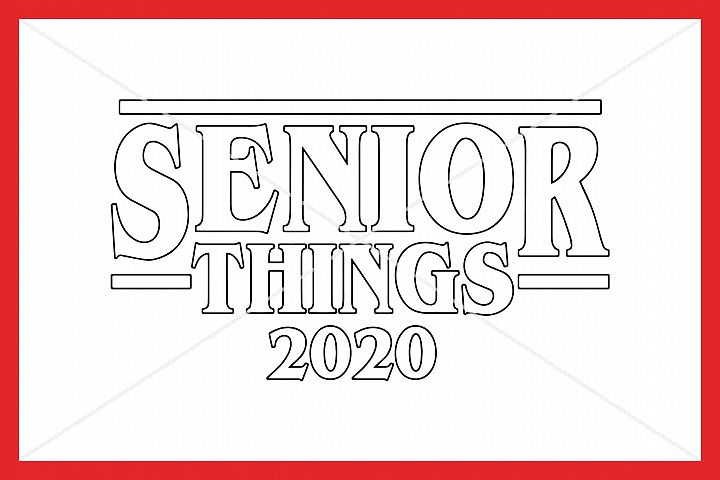 Senior Things 2020 SVG, Senior SVG, Silhouette Cameo, Cricut