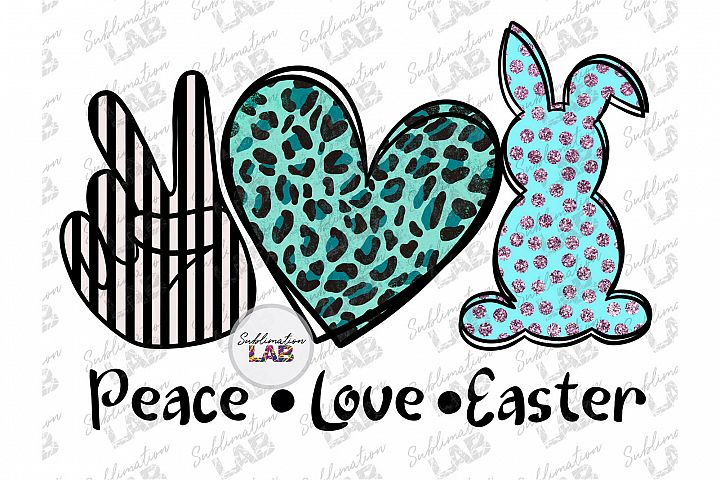 Peace Love Easter Sublimation Design PNG Easter Bunny Tshirt