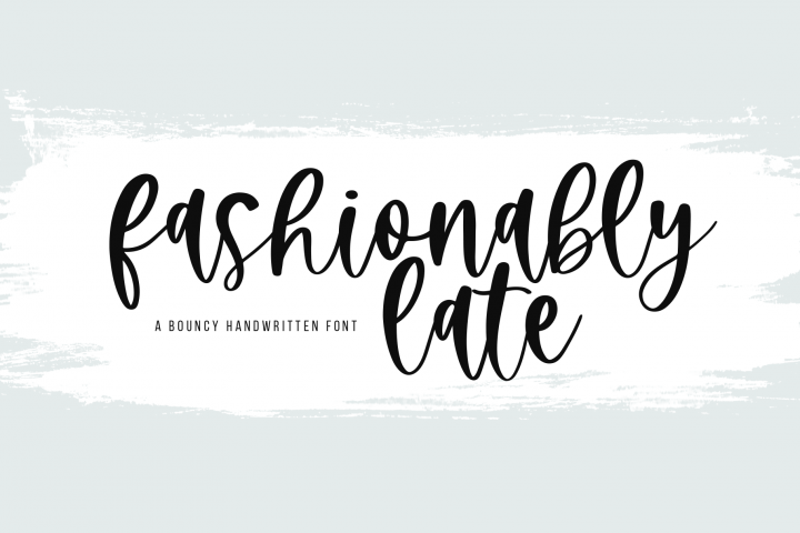 Fashionably Late - A Bouncy Handwritten Script Font