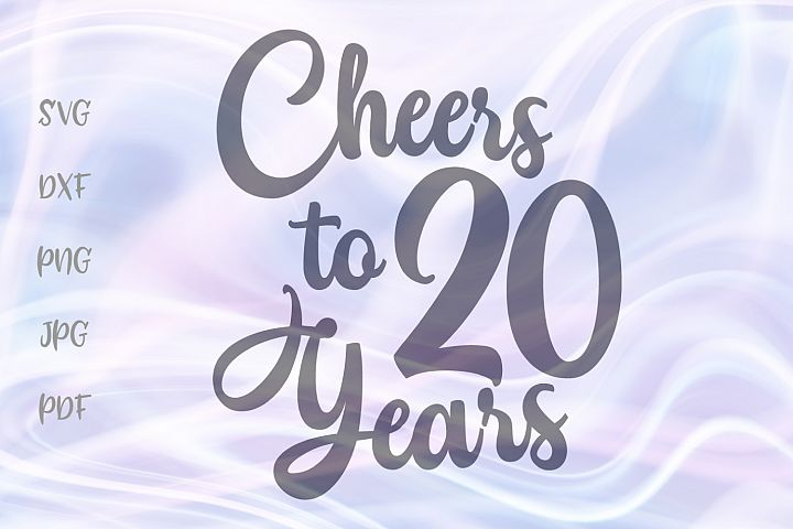 Cheers to Twenty Years 20th Birthday anniversary Sign Cut
