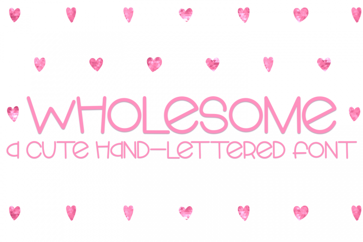 Wholesome - A Cute Hand-Lettered Font