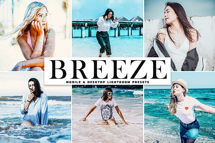 Breeze Mobile & Desktop Lightroom Presets