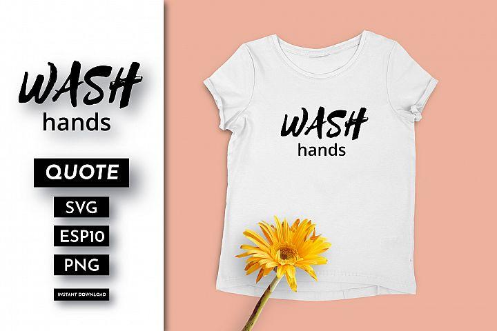 Wash hands Quote SVG