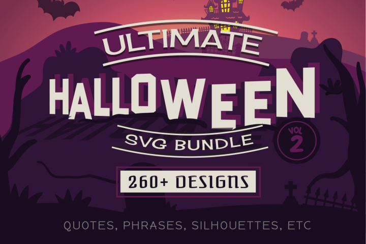 Ultimate Halloween SVG Bundle Vol. 2 in SVG, EPS, PNG, DXF