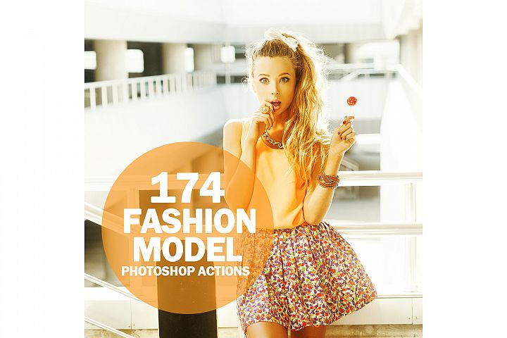 174 Fashion Model Photoshop Actions Collection (Action for photoshop CS5,CS6,CC)