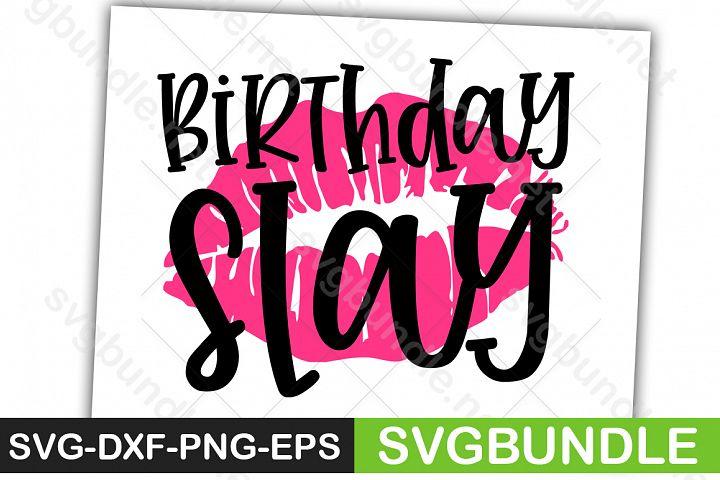 Birthday slay lips birth file