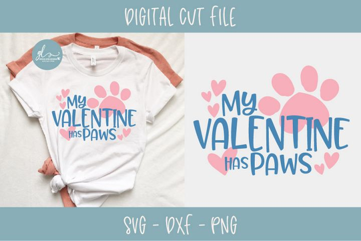 My Valentine Has Paws - Valentines Day SVG, DXF & PNG