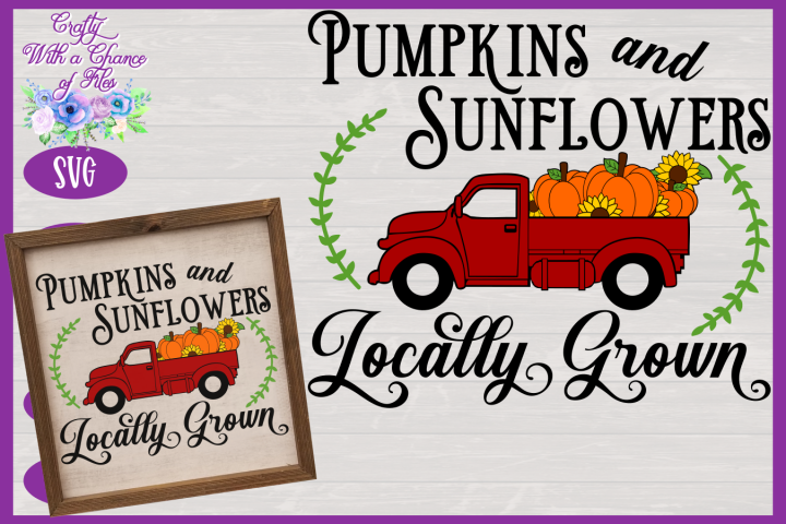 Pumpkins & Sunflowers Locally Grown SVG | Fall Truck SVG
