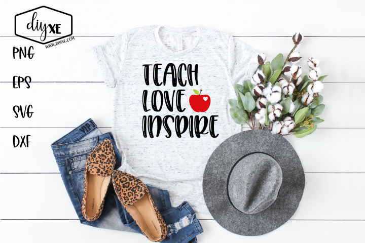 Teach Love Inspire - A Teacher SVG Cut File
