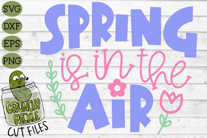 Spring is in the Air SVG Cut File with Floral Elements example 1