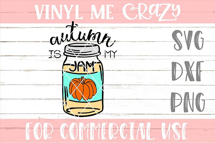 Autumn Is My Jam SVG DXF PNG