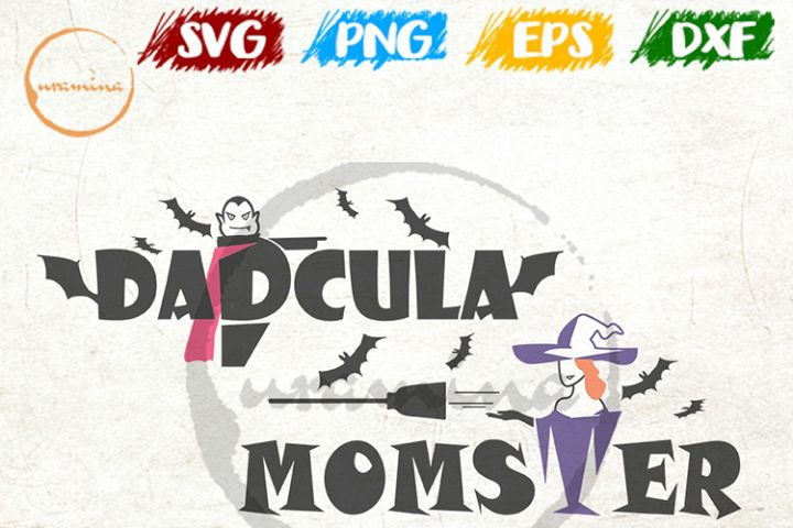 Dadcula and Momster Cut Files and Printable Files. SVG, PDF
