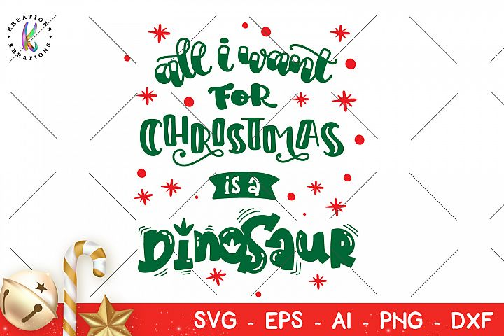 All I want for Christmas is a Dinosaur svg Christmas
