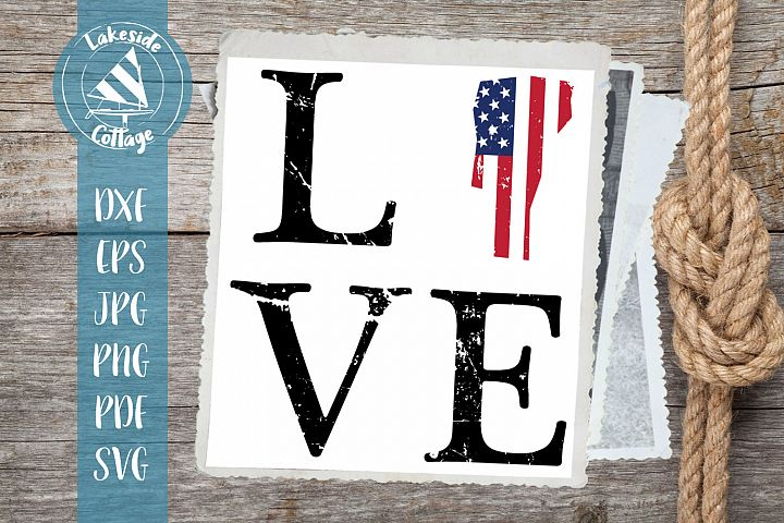 LOVE Vermont - 4th of July svg - Memorial day svg dxf eps