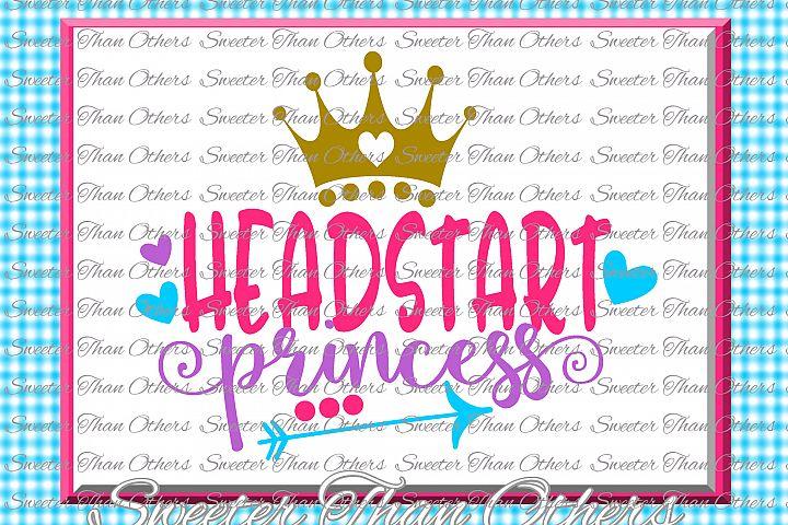 Headstart Princess SVG Headstart cut file Last Day of School