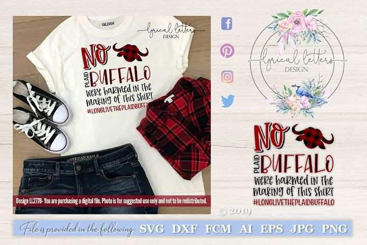 No Plaid Buffalo Were Harmed Christmas SVG DXF LL277B77B