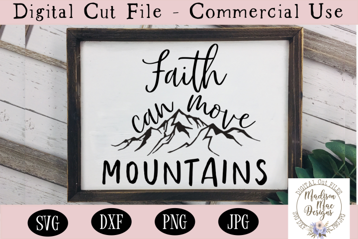 Faith Can Move Mountains SVG, Christian Quote SVG