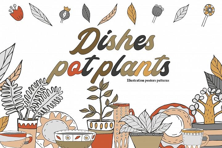 Dishes and pot plants