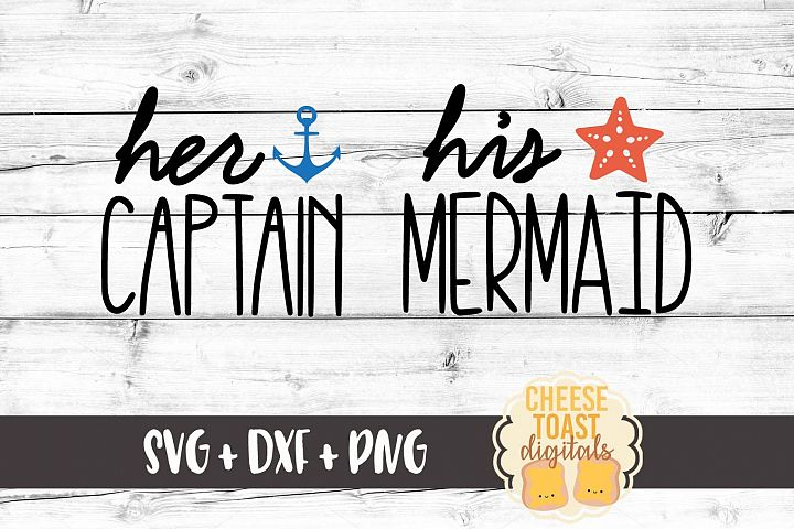 His Mermaid Her Captain SVG PNG DXF Cutting Files
