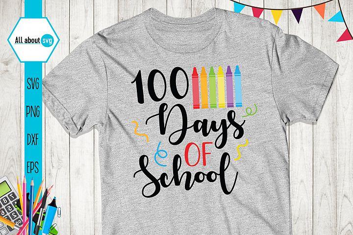 School Svg, 100 Days Of School Svg