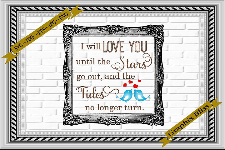 I Will Love You Until The Stars Go Out Wedding SVG