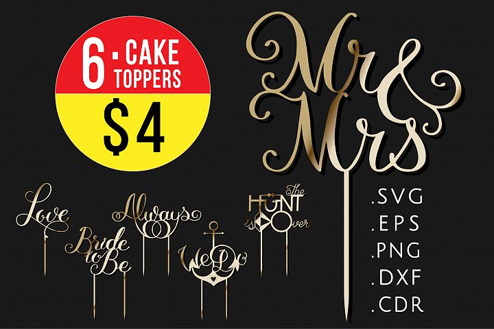 6 Wedding Cake toppers, SVG templates, Mr and Mrs party sign