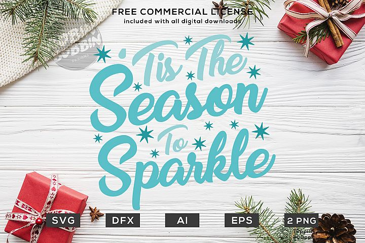 This The Season To Sparkle Christmas Design SVG DXF PNG EPS