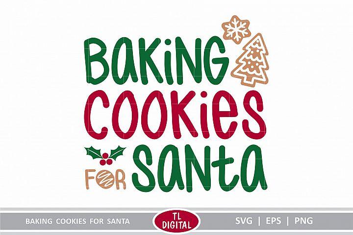 Baking Cookies for Santa - Christmas Baking SVG Cutting File