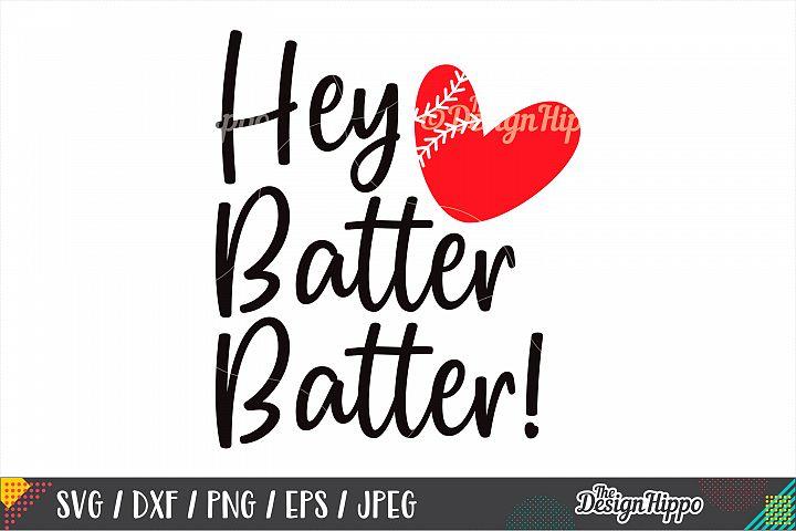 Hey Batter Batter SVG DXF PNG EPS Cutting Files, Baseball