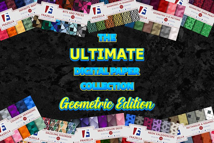 The ULTIMATE Digital Paper Collection Geometric Edition